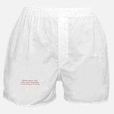 When Jesus Said Love Your Enemies Boxer Shorts