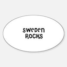 SWEDEN ROCKS Oval Decal
