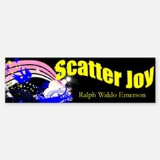 Scatter Joy Bumper Bumper Bumper Sticker
