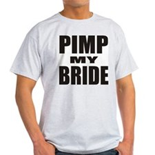 Pimp My Bride Ash Grey T-Shirt