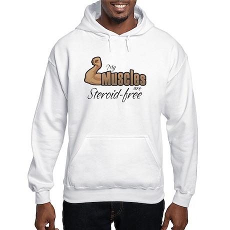 My Muscles Steroid-Free Hooded Sweatshirt