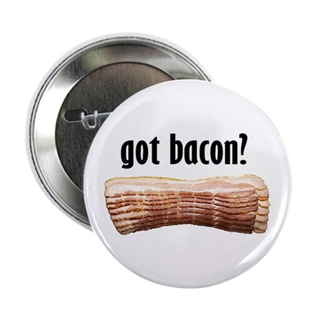 "got bacon? 2.25"" Button (10 pack)"