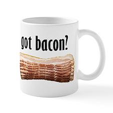 got bacon? Mug