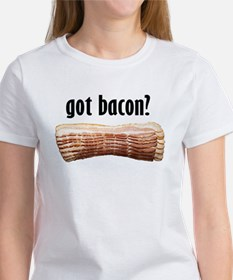 got bacon? Women's T-Shirt