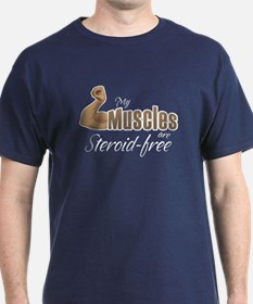 My Muscles Steroid-Free T-Shirt