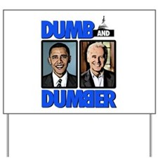Dumb and Dumber Yard Sign