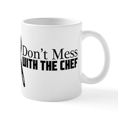 Don't Mess With the Chef Mug