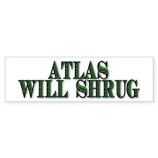 Atlas Will Shrug Bumper Bumper Sticker