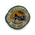 "USS ALBERT T. HARRIS 3.5"" Button"