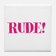 Rude Tile Coaster