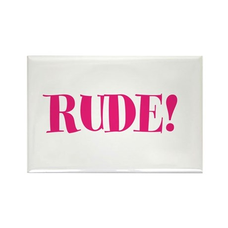 Rude Rectangle Magnet (10 pack)