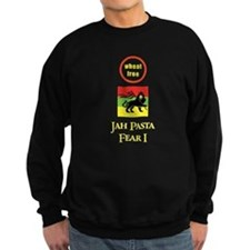 Jah Pasta Fear I No Wheat Sweatshirt