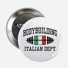 "Italian Bodybuilding 2.25"" Button"