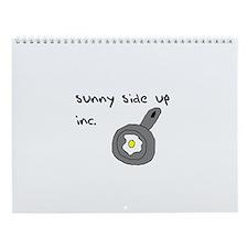 sunny side up inc. Wall Calendar