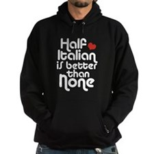 Half Italian Hoodie