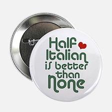 "Half Italian 2.25"" Button"