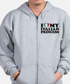 I Love My Italian Princess Zip Hoodie