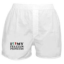 I Love My Italian Princess Boxer Shorts