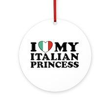 I Love My Italian Princess Ornament (Round)