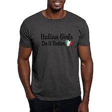 Italian Girls Do It Better T-Shirt