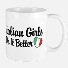 Italian Girls Do It Better Mug