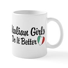Italian Girls Do It Better Mug