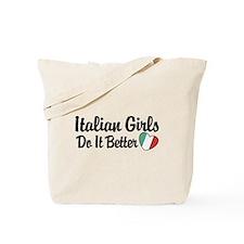 Italian Girls Do It Better Tote Bag