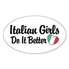 Italian Girls Do It Better Oval Decal