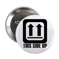 "This Side Up 2.25"" Button"