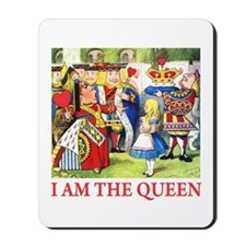I AM THE QUEEN Mousepad