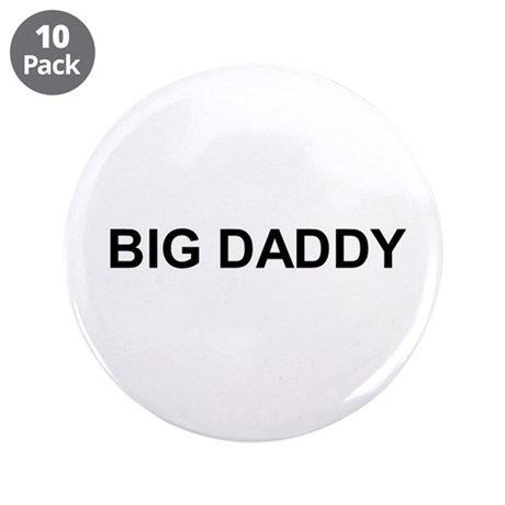 """Big Daddy 3.5"""" Button (10 pack)"""