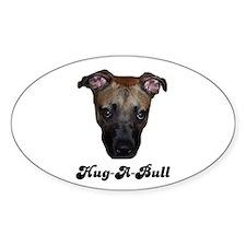 HUG-A-BULL (PITBULL) Oval Decal