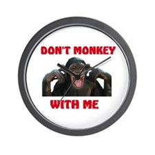 DON'T MESS WITH THE MONKEY Wall Clock