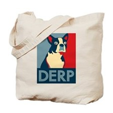 Derp Derp Derp Dog Tote Bag