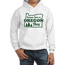 Everyone Loves an Oregon Boy Hoodie