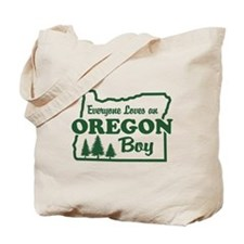 Everyone Loves an Oregon Boy Tote Bag