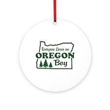 Everyone Loves an Oregon Boy Ornament (Round)