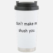 Shush Travel Mug