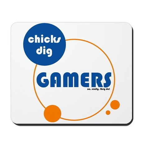 Chicks Dig Gamers Mousepad