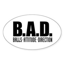 B.A.D. Oval Decal