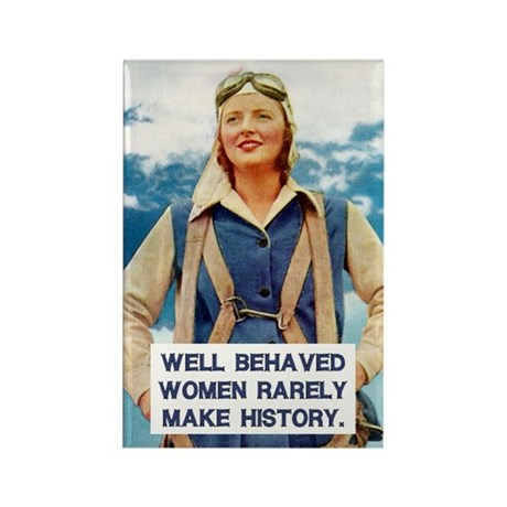 Well Behaved Women Magnet