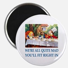 "WE'RE ALL QUITE MAD 2.25"" Magnet (100 pack)"