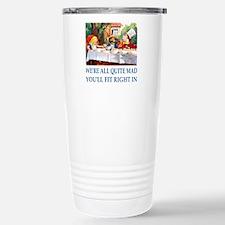WE'RE ALL QUITE MAD Travel Mug