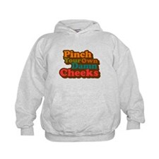 Pinch Your Own Cheeks Hoodie