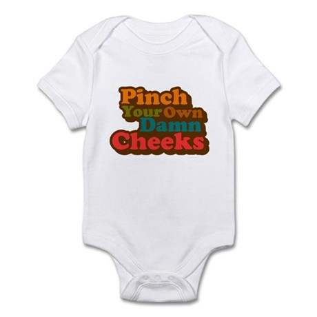 Pinch Your Own Cheeks Infant Bodysuit