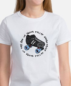 Ask Me About Roller Derby Women's T-Shirt