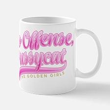 Golden Girls No Offense Pussycat Mugs
