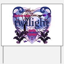 Twilight Svelte Forever Yard Sign