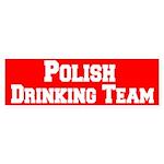 Polish Drinking Team Bumper Sticker