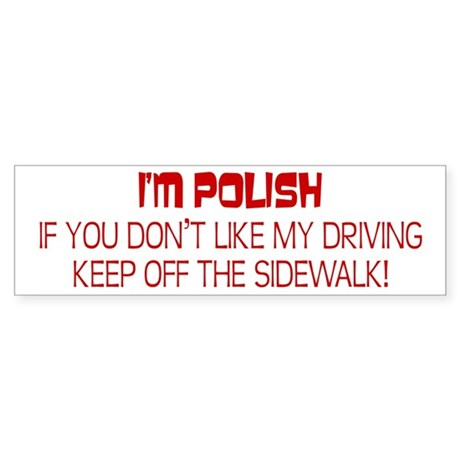 Polish Driving Style Bumper Sticker